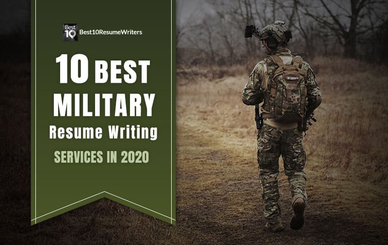 10 Best Military Resume Writing Services (2020)