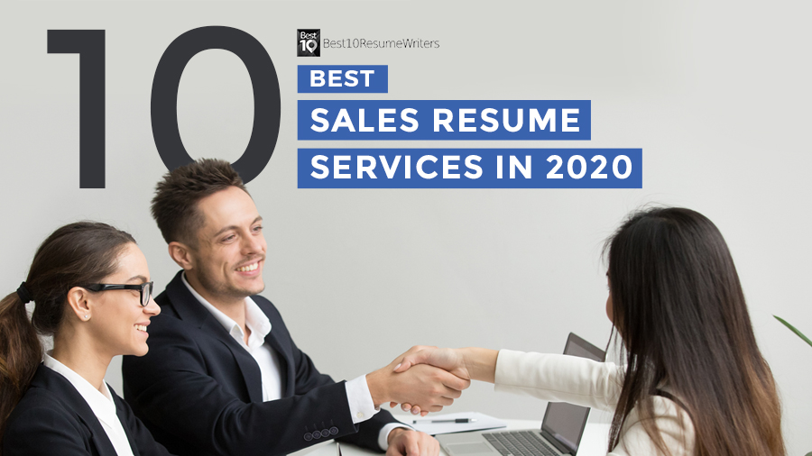 The 10 best sales resume services to watch out for in 2020 as listed by Best 10 Resume Writers